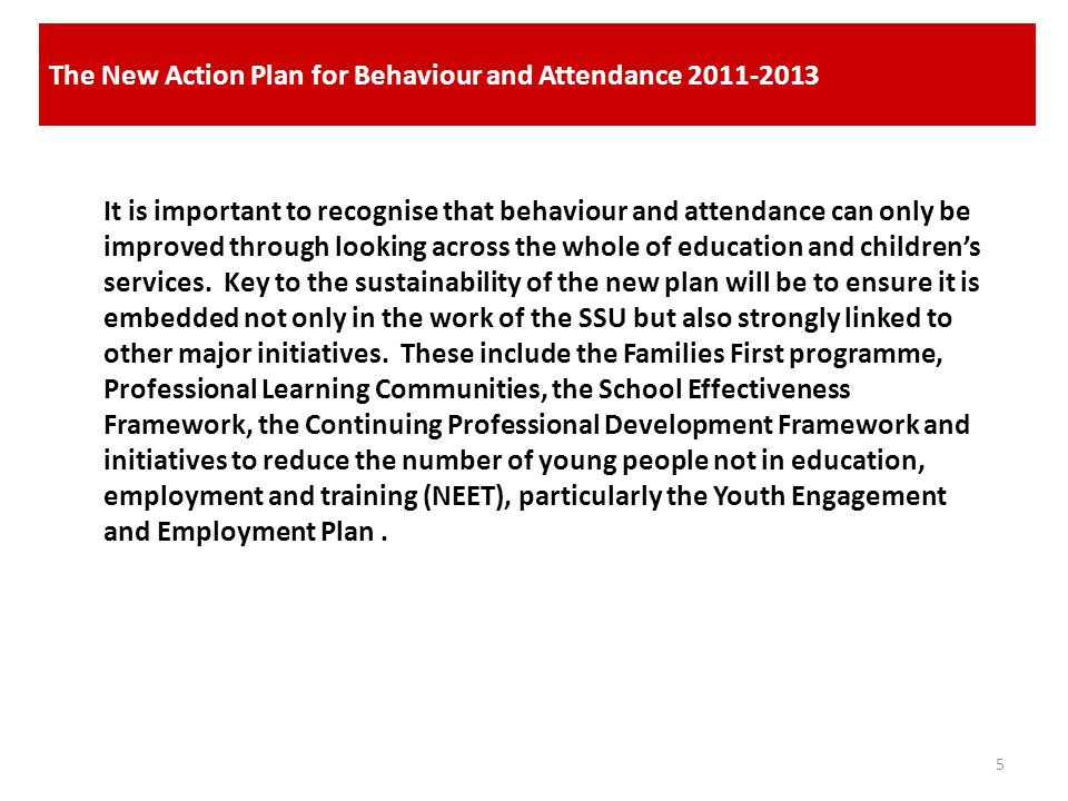 The New Action Plan for Behaviour and Attendance 2011-2013