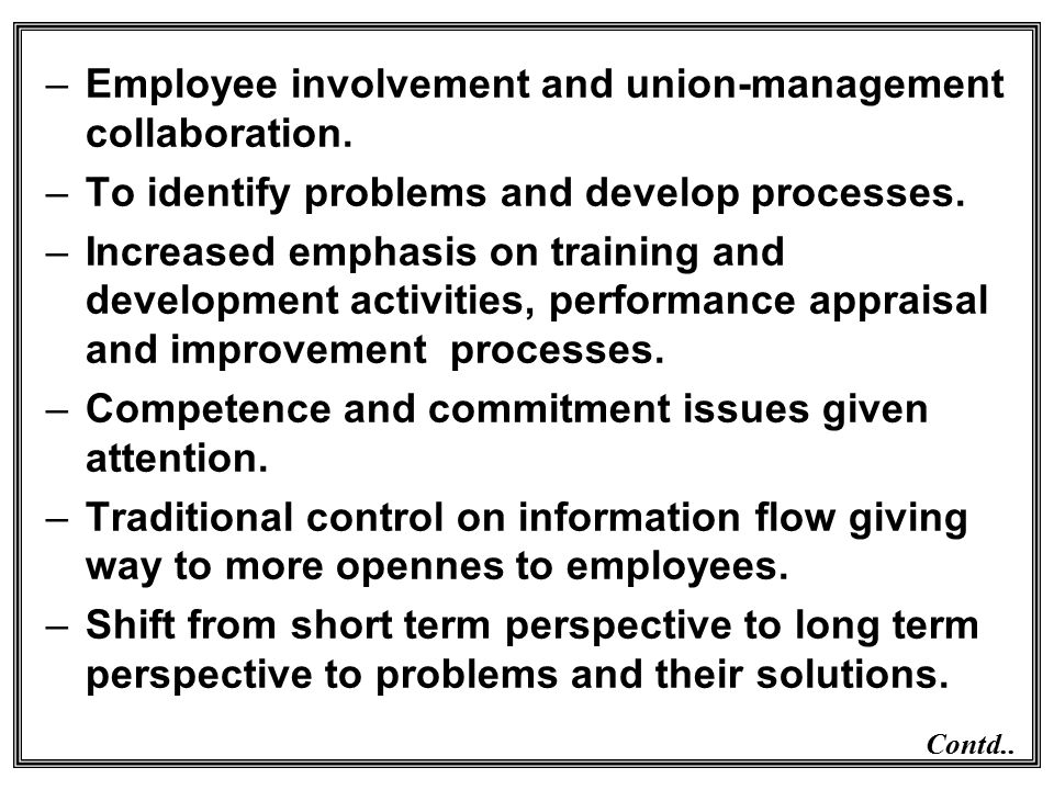 Employee involvement and union-management collaboration.