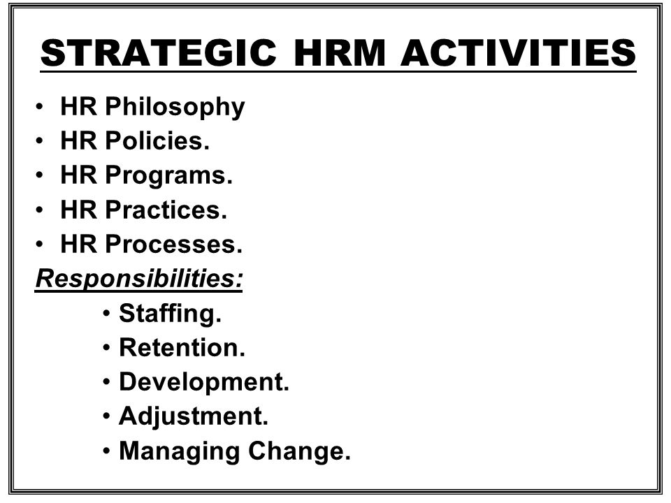 STRATEGIC HRM ACTIVITIES