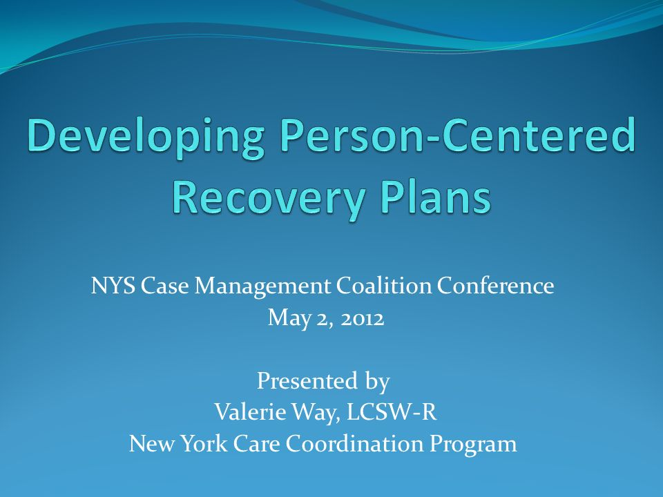 Developing PersonCentered Recovery Plans  Ppt Video Online Download