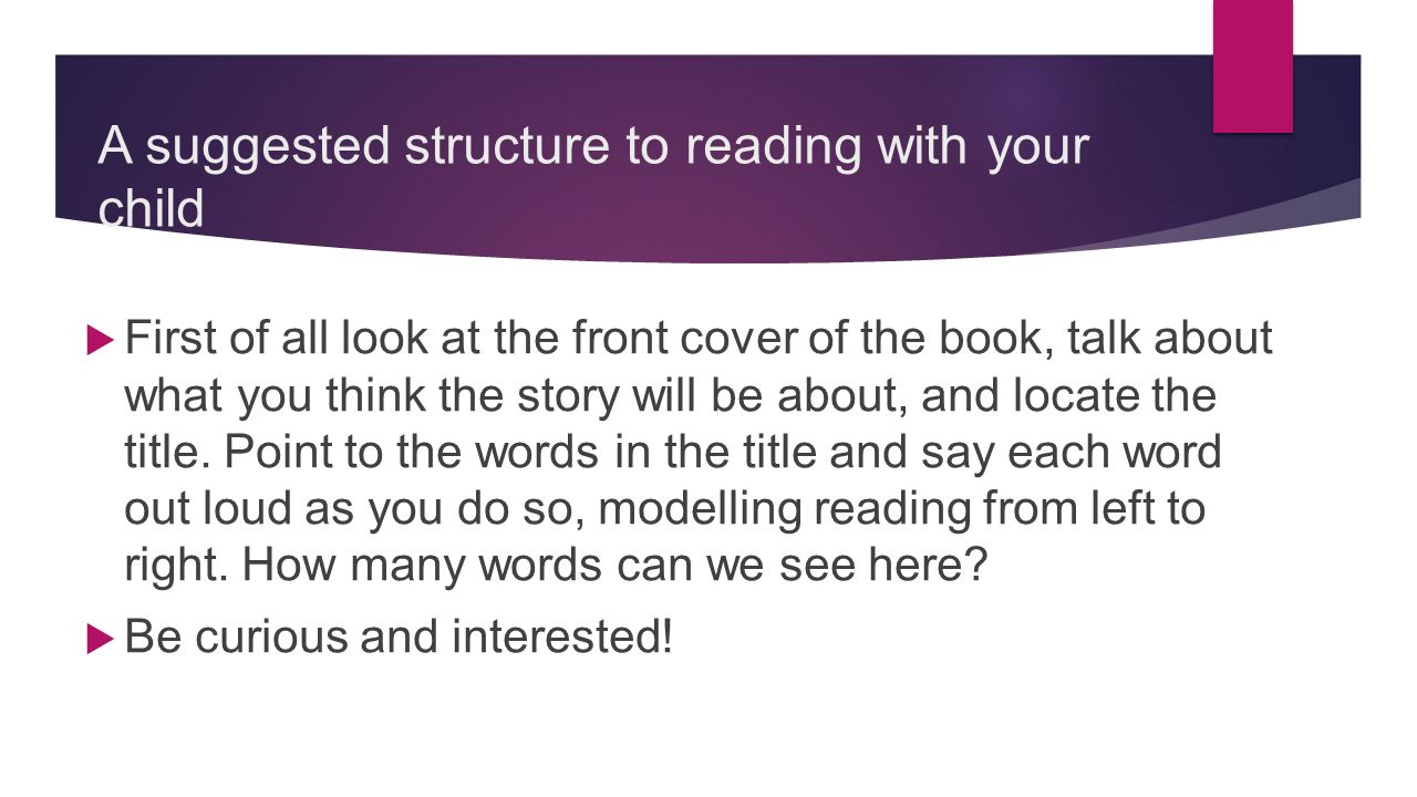 A suggested structure to reading with your child