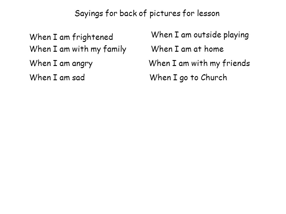 Sayings for back of pictures for lesson
