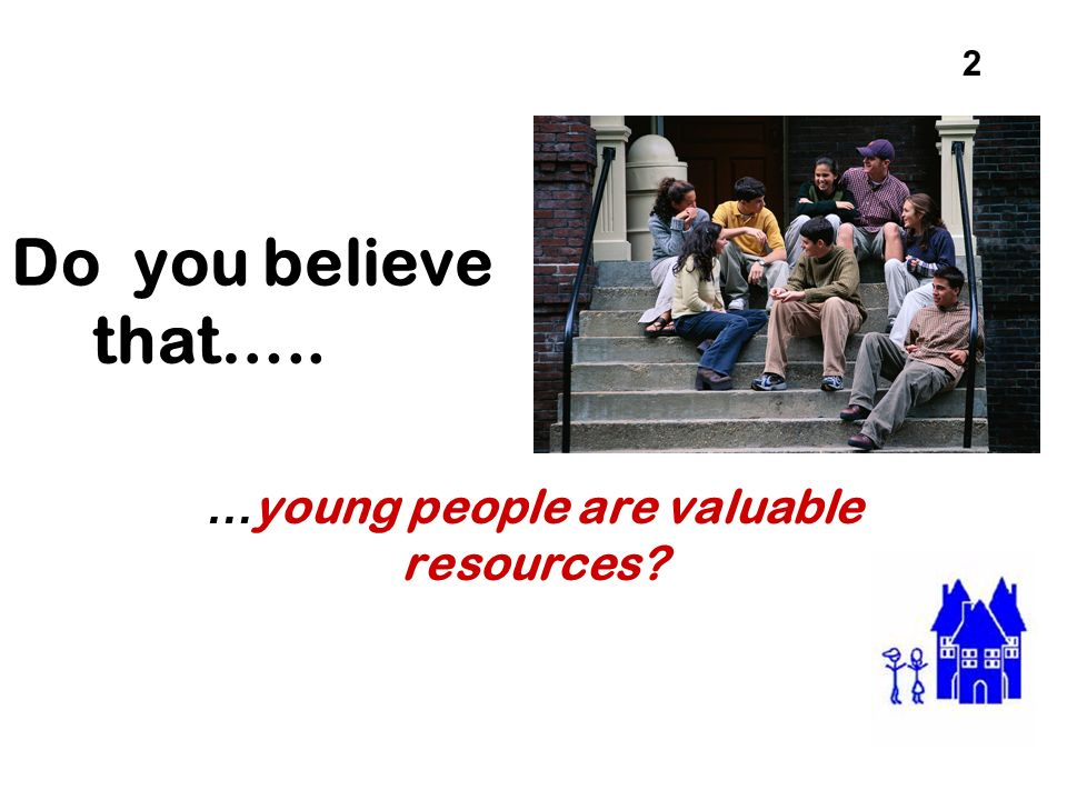 …young people are valuable resources
