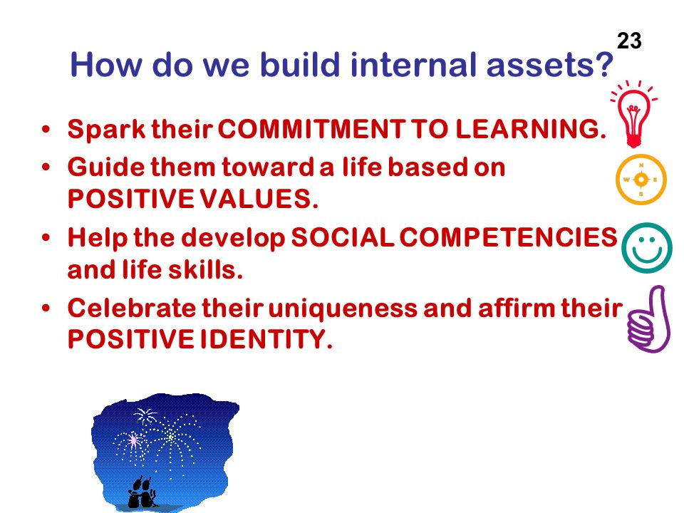 How do we build internal assets