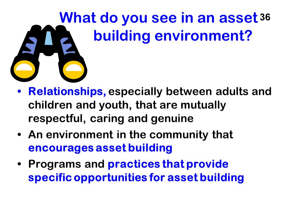 What do you see in an asset building environment