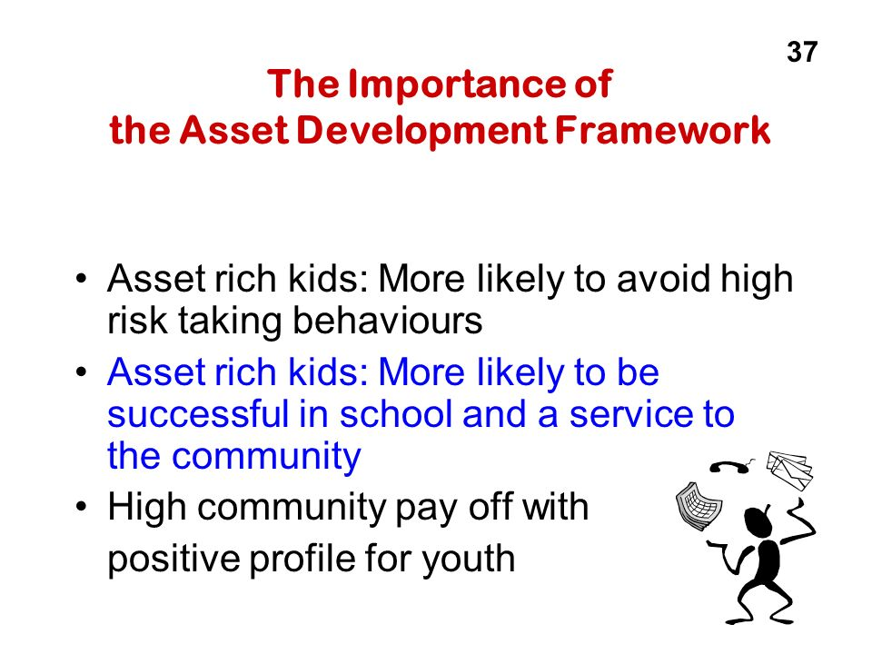 The Importance of the Asset Development Framework