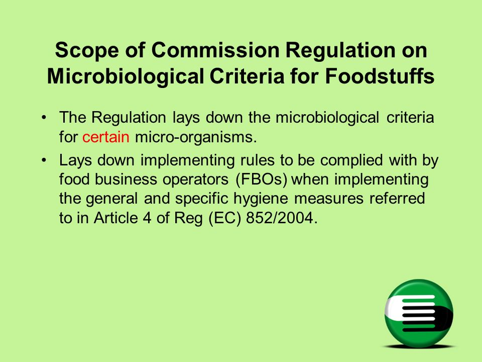 Scope of Commission Regulation on Microbiological Criteria for Foodstuffs