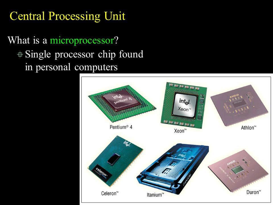central processing unit information The term processor is used interchangeably with the term central processing unit  (cpu), although strictly speaking, the cpu is not the only processor in a.