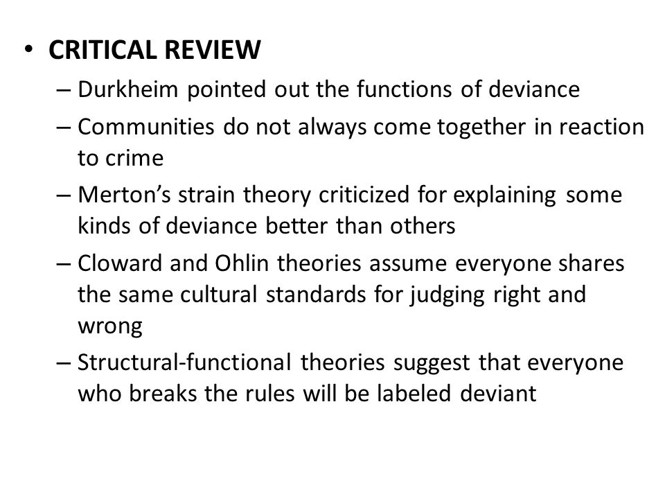 an analysis of the social deviance theory Like strain theory, control theory explains deviance as a natural occurrence  deviance and social control  how to write a critical analysis.