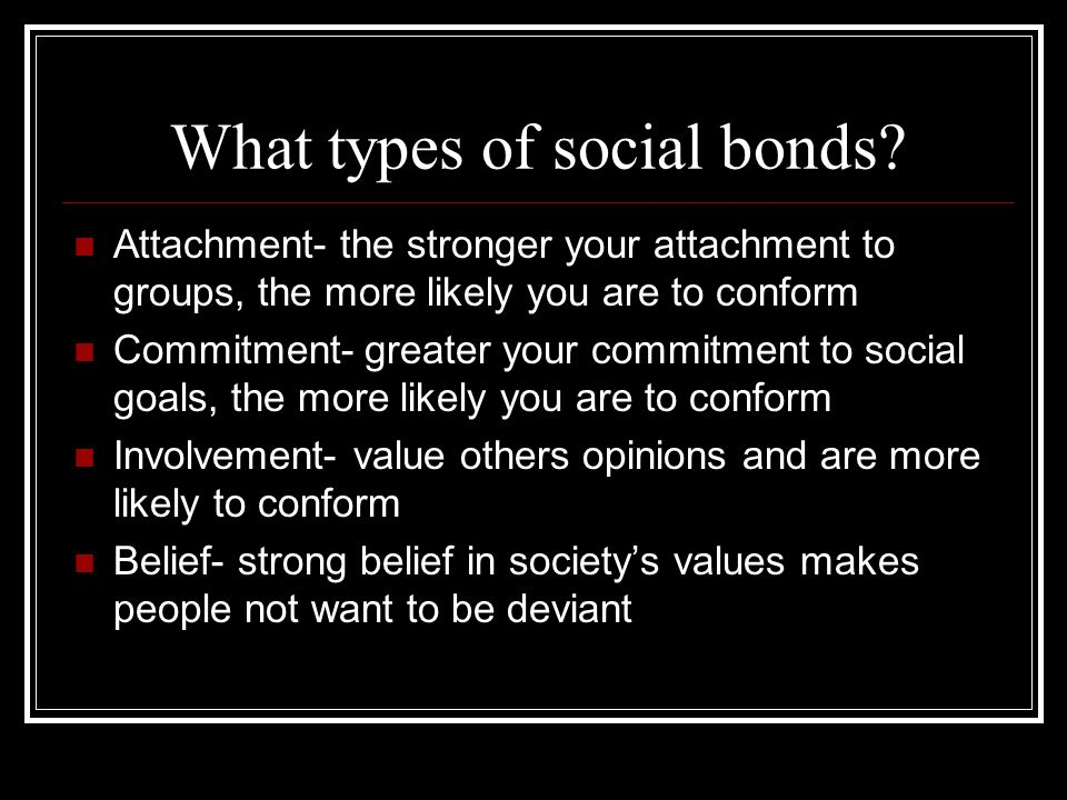 What types of social bonds