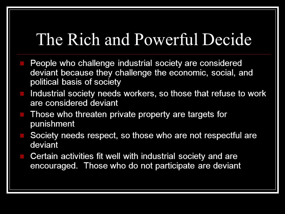 The Rich and Powerful Decide