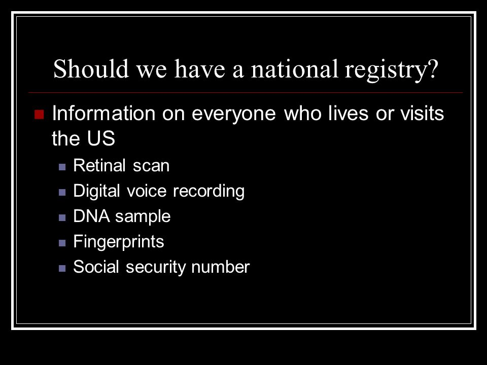 Should we have a national registry