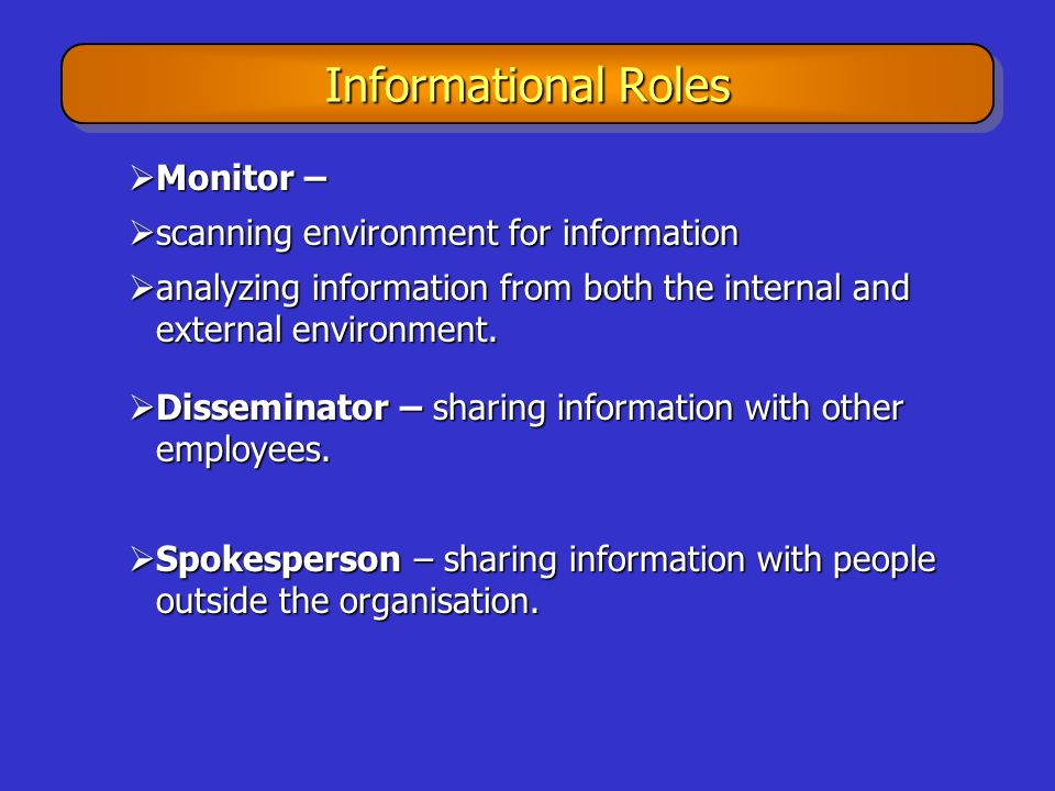 Informational Roles Monitor – scanning environment for information