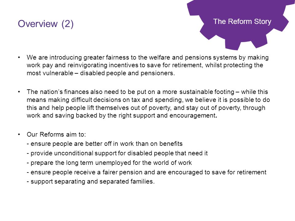 Overview (2) The Reform Story