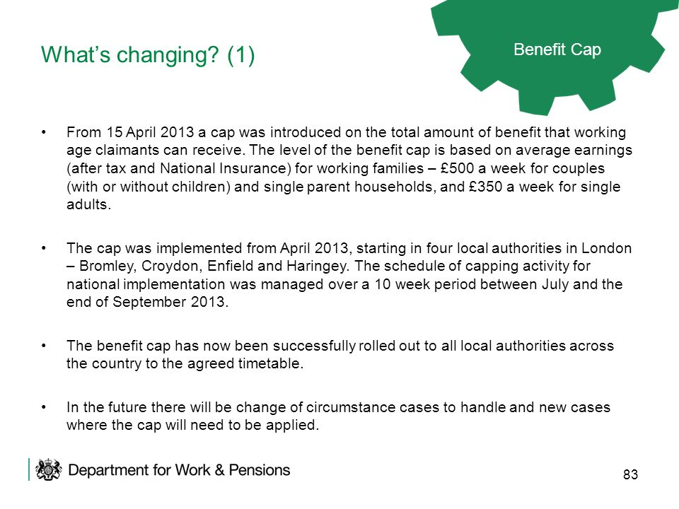 What's changing (1) Benefit Cap