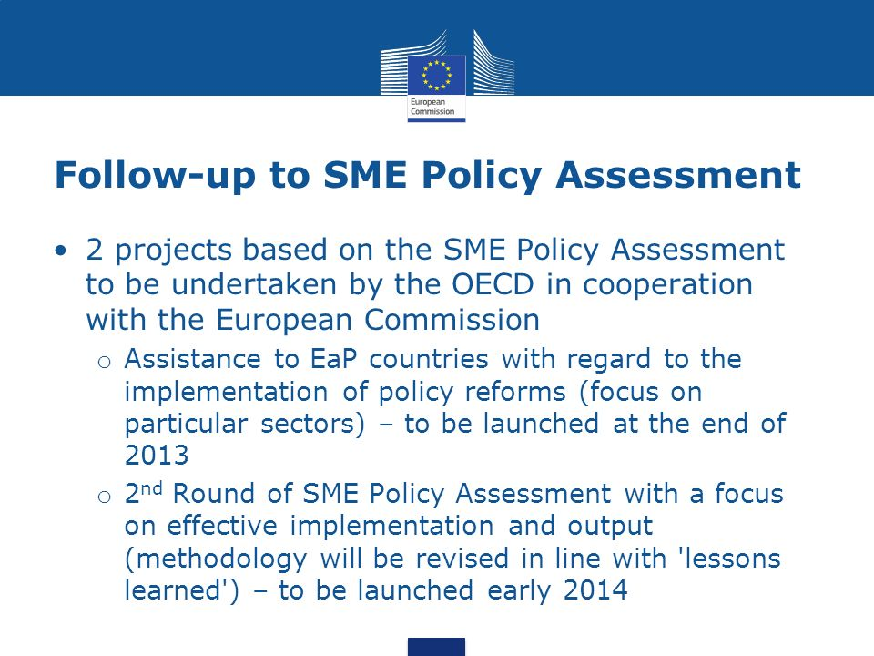 Follow-up to SME Policy Assessment