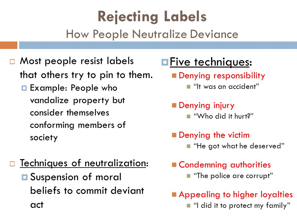 Rejecting Labels How People Neutralize Deviance