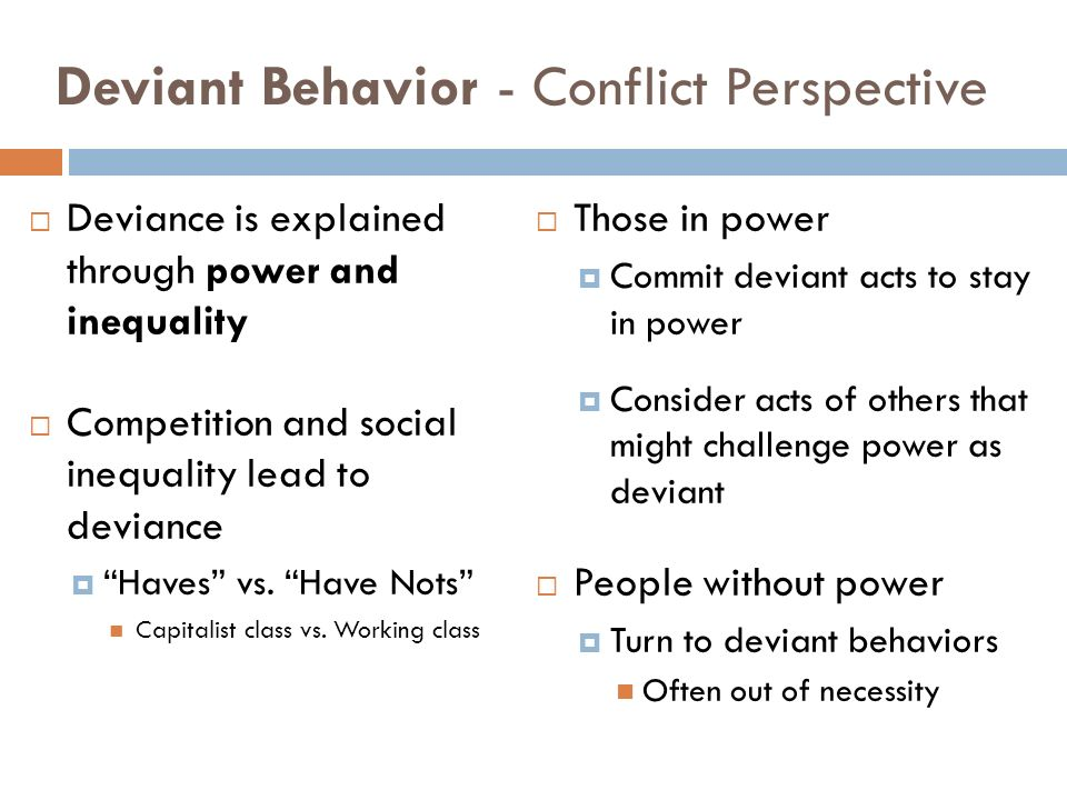 deviant behavior in society An act defined as deviant in one society may be seen as perfectly normal in another  in this situation of anything norms no longer direct behavior and deviance is.