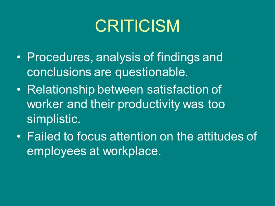 CRITICISM Procedures, analysis of findings and conclusions are questionable.