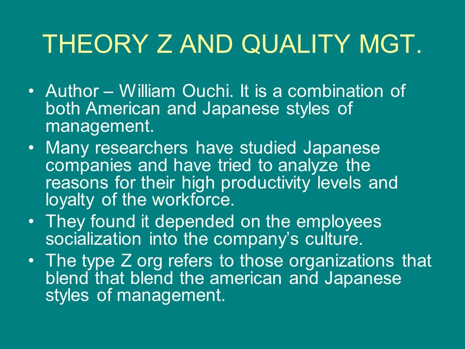 THEORY Z AND QUALITY MGT.