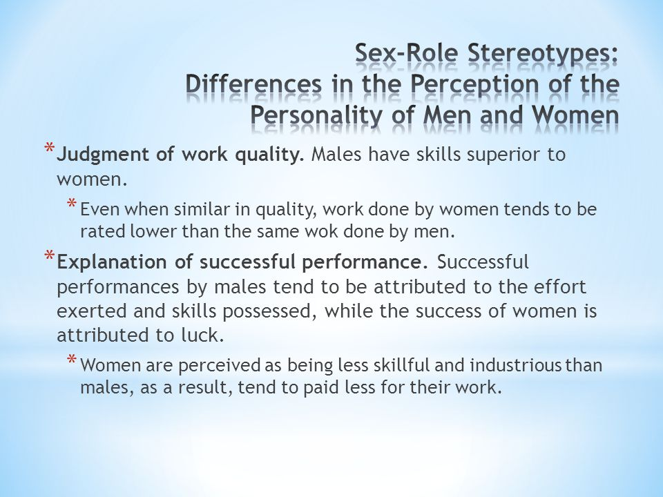 Sex-Role Stereotypes: Differences in the Perception of the Personality of Men and Women