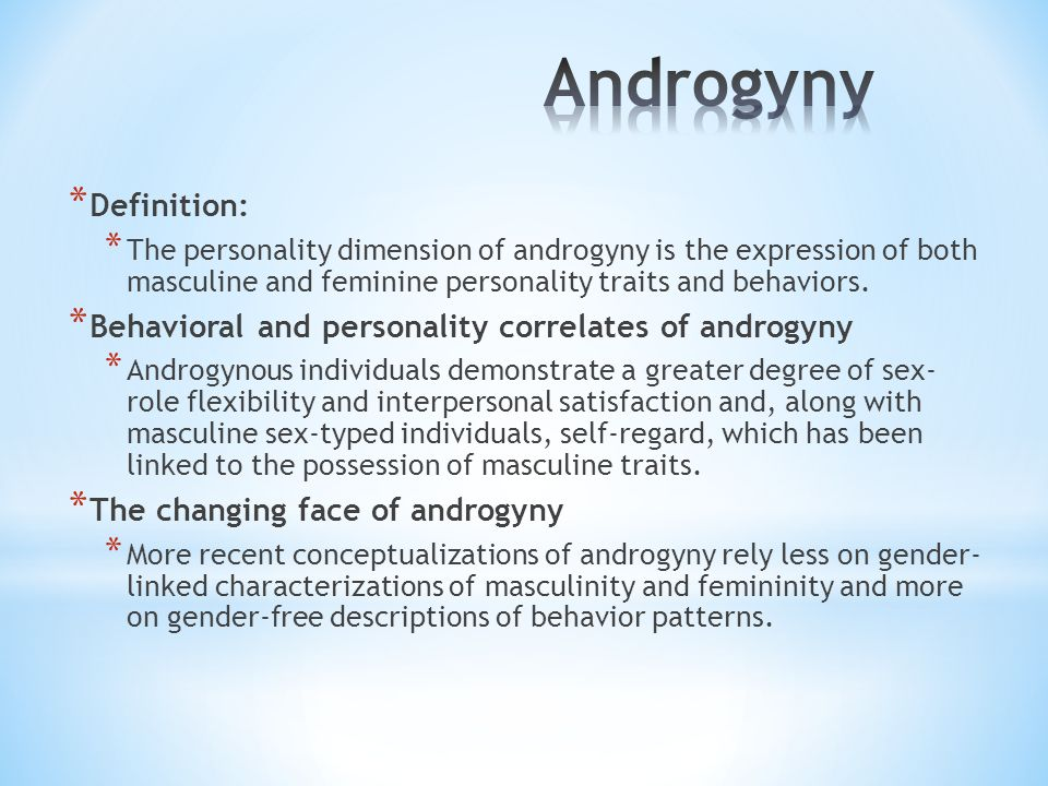 Androgyny Definition: