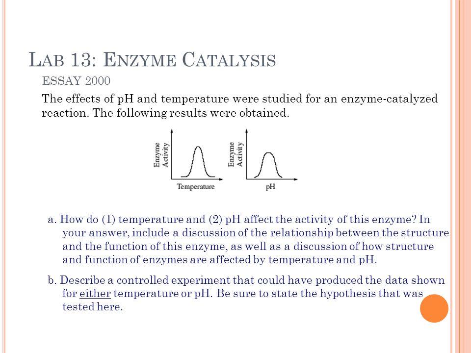 ap biology essay enzymes are biological catalysts Ap biology • evolution essay exam (raven chapters 21 ap biology essay questions 1 enzymes are biological catalysts a.
