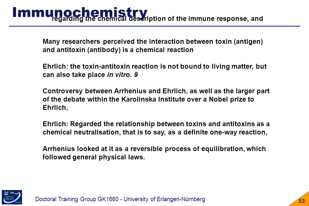 Immunochemistry regarding the chemical description of the immune response, and.