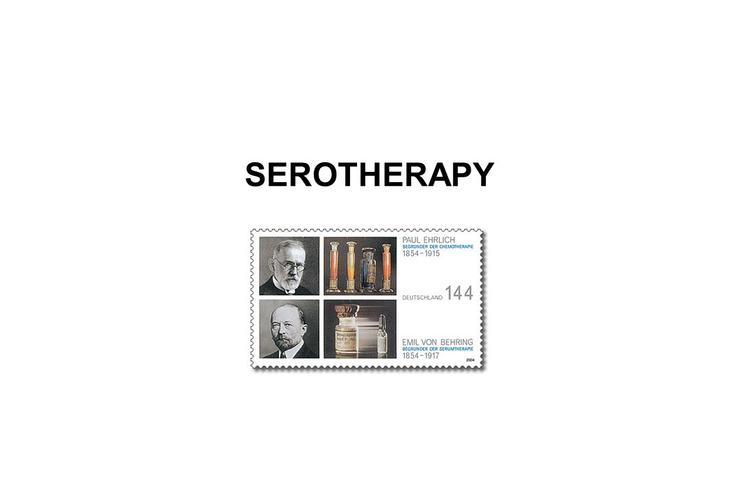 SEROTHERAPY