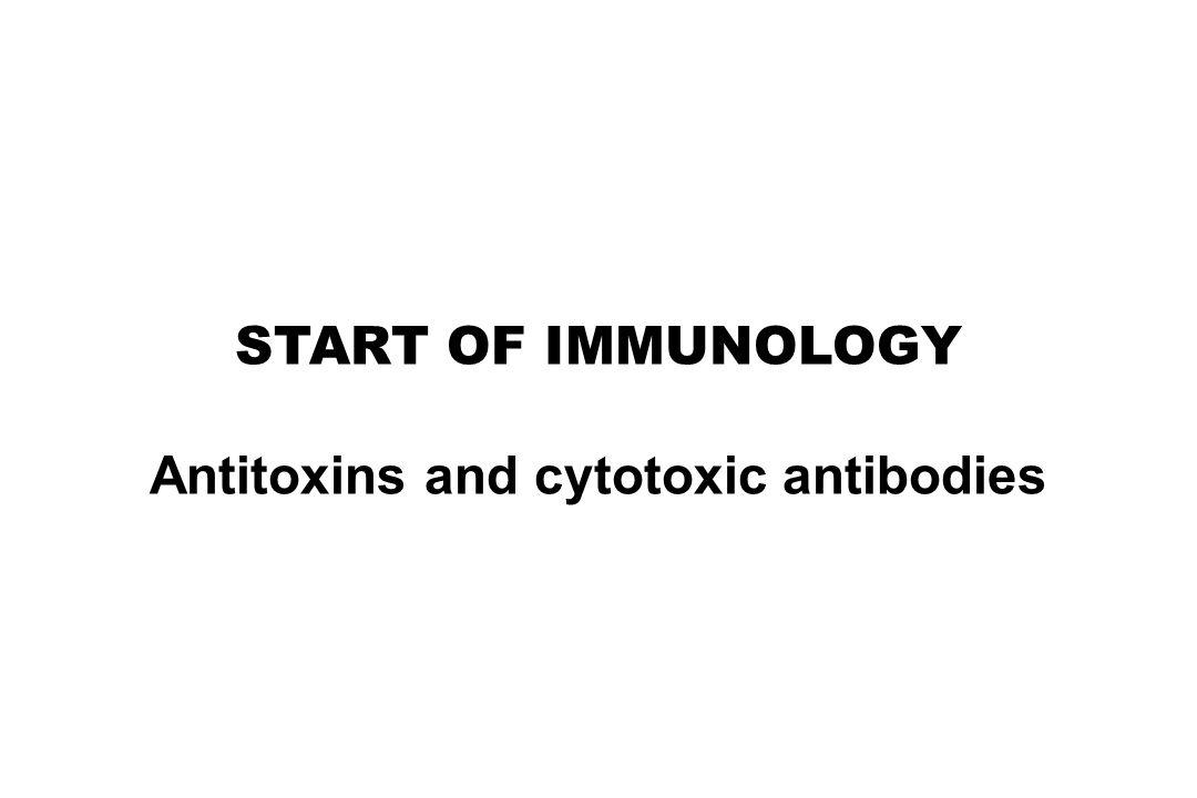 Antitoxins and cytotoxic antibodies