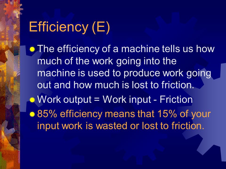 Efficiency (E)