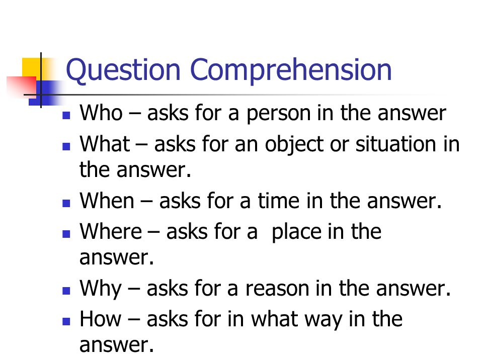 Question Comprehension