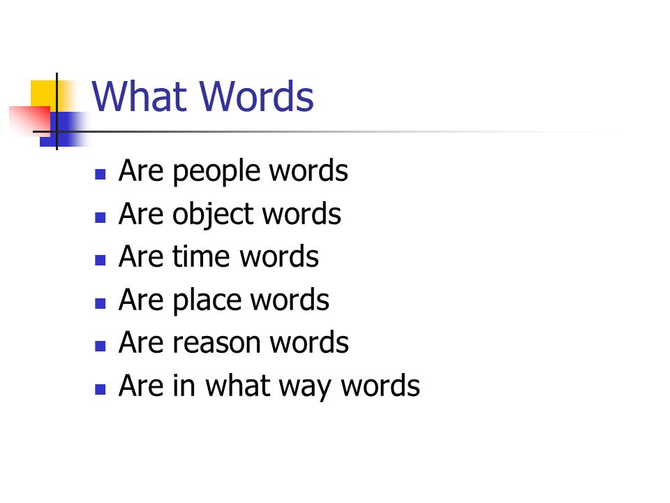 What Words Are people words Are object words Are time words