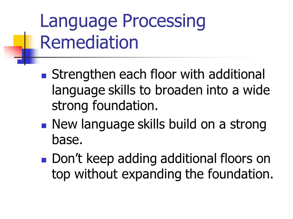 Language Processing Remediation