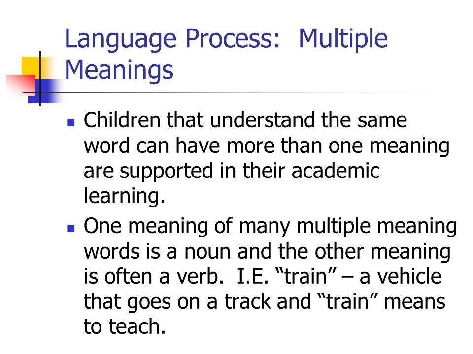 Language Process: Multiple Meanings