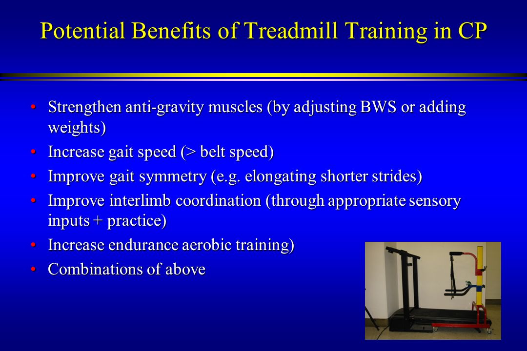 Potential Benefits of Treadmill Training in CP