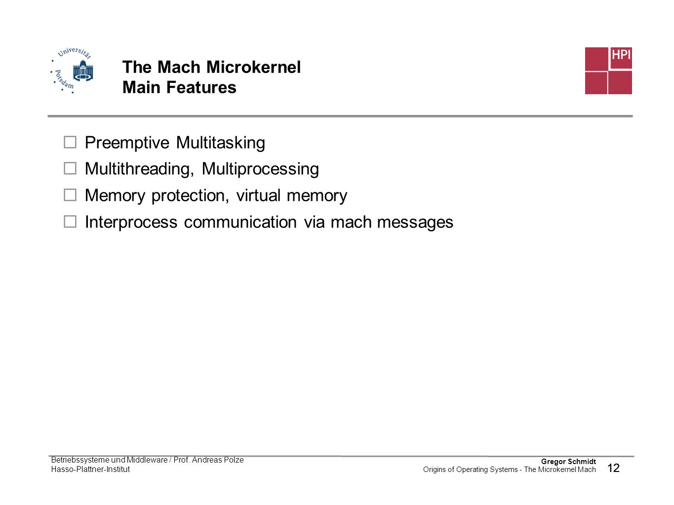 The Mach Microkernel Main Features