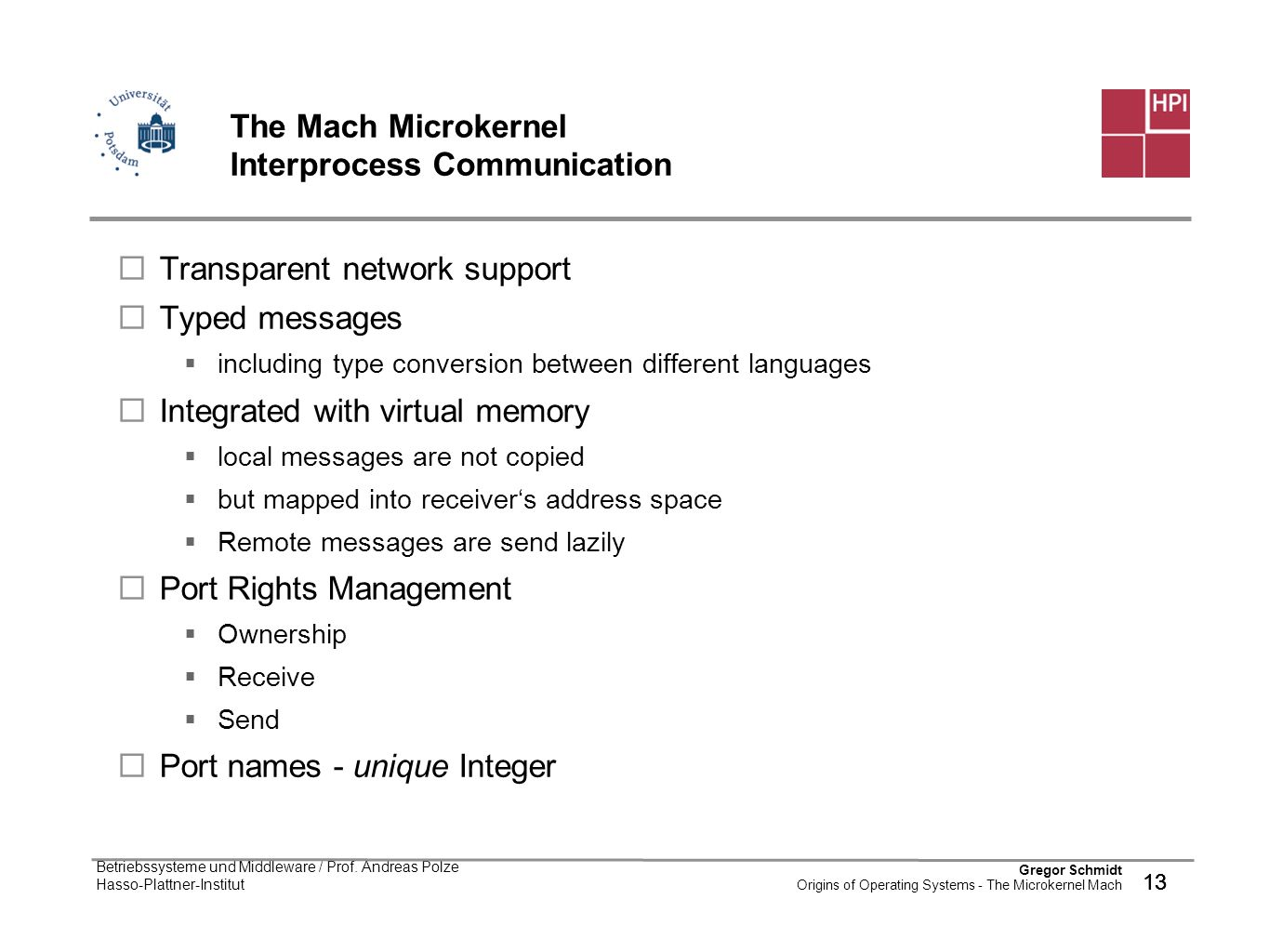 The Mach Microkernel Interprocess Communication