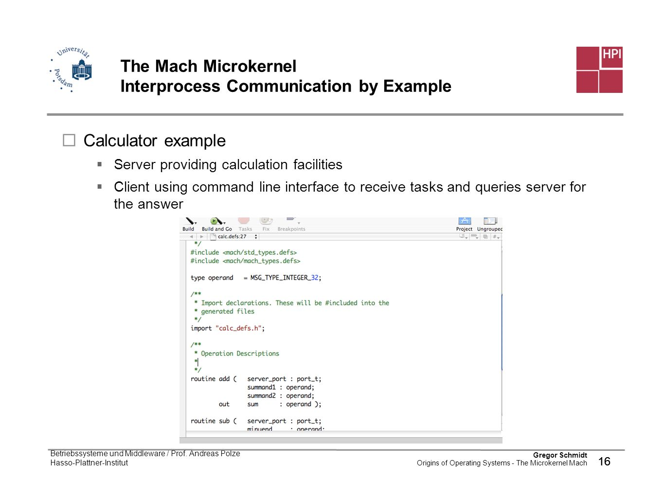 The Mach Microkernel Interprocess Communication by Example