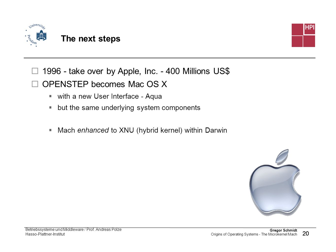 1996 - take over by Apple, Inc. - 400 Millions US$