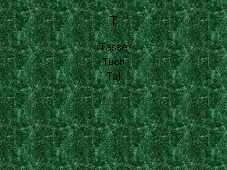 T Tasse Tuch Tal