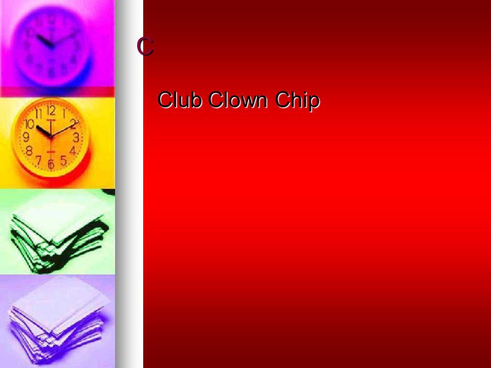 C Club Clown Chip
