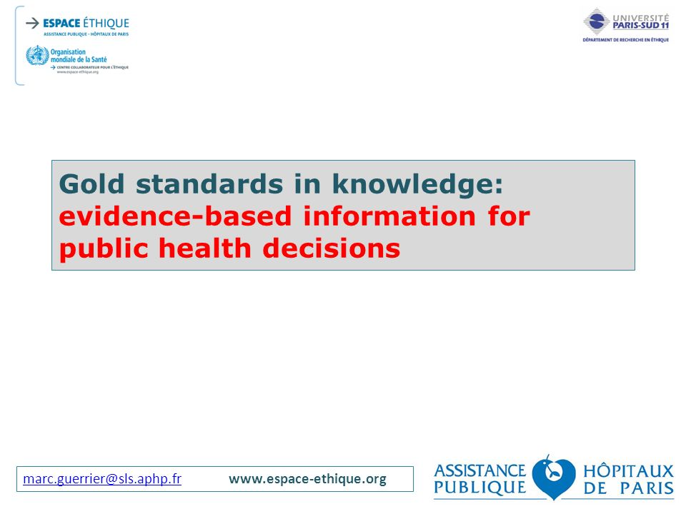 Gold standards in knowledge: evidence-based information for public health decisions