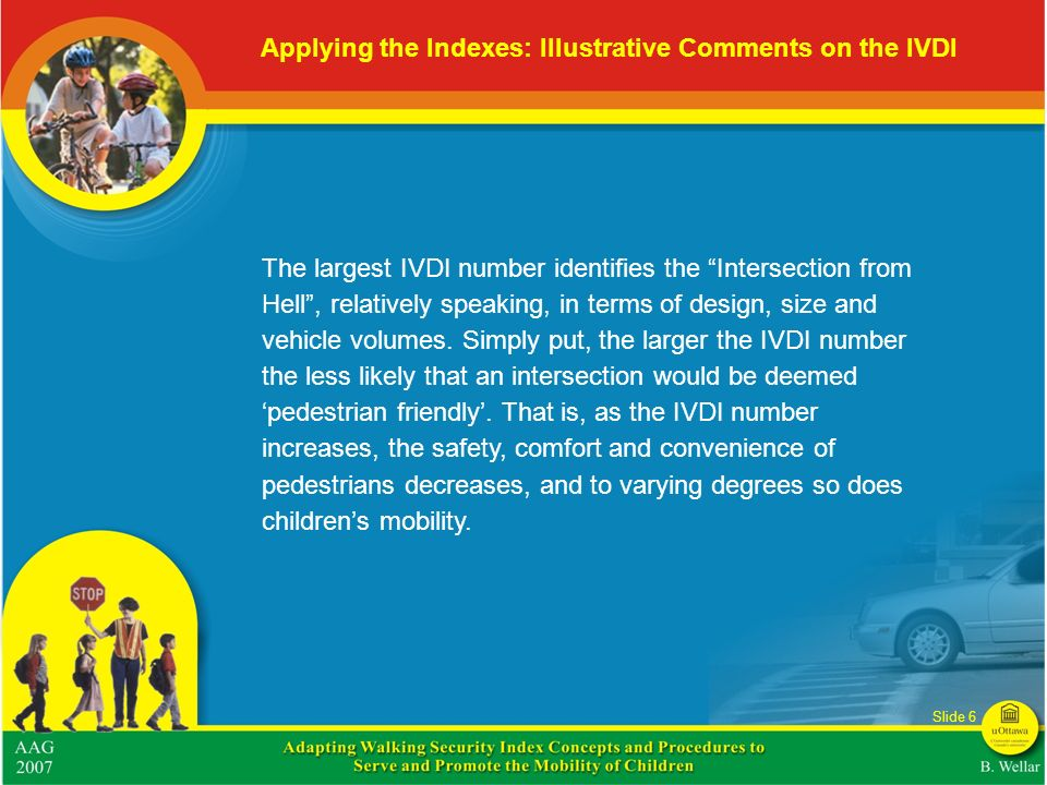 Applying the Indexes: Illustrative Comments on the IVDI