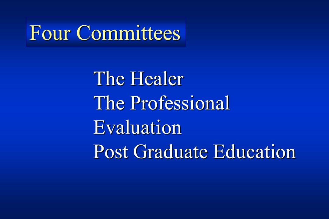 Four Committees The Healer The Professional Evaluation