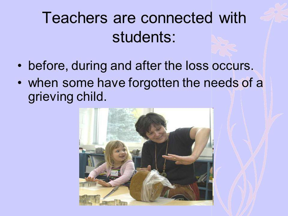 Teachers are connected with students: