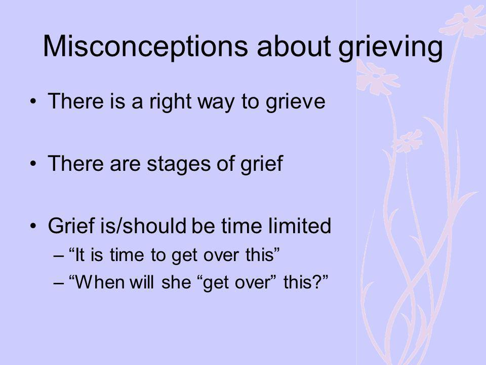Misconceptions about grieving