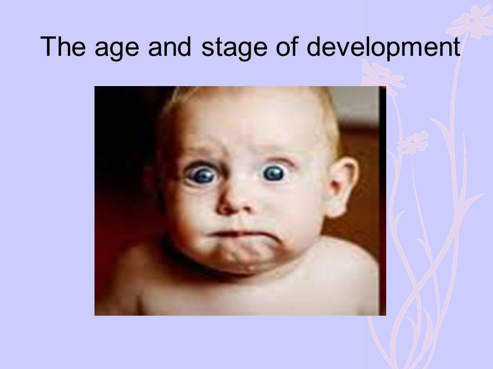 The age and stage of development