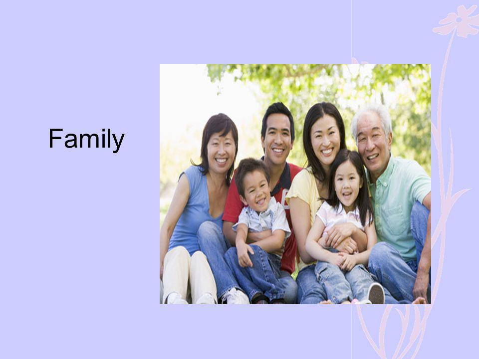 Family Family support will depend on a number of factors which may include: -the dynamics within the family.