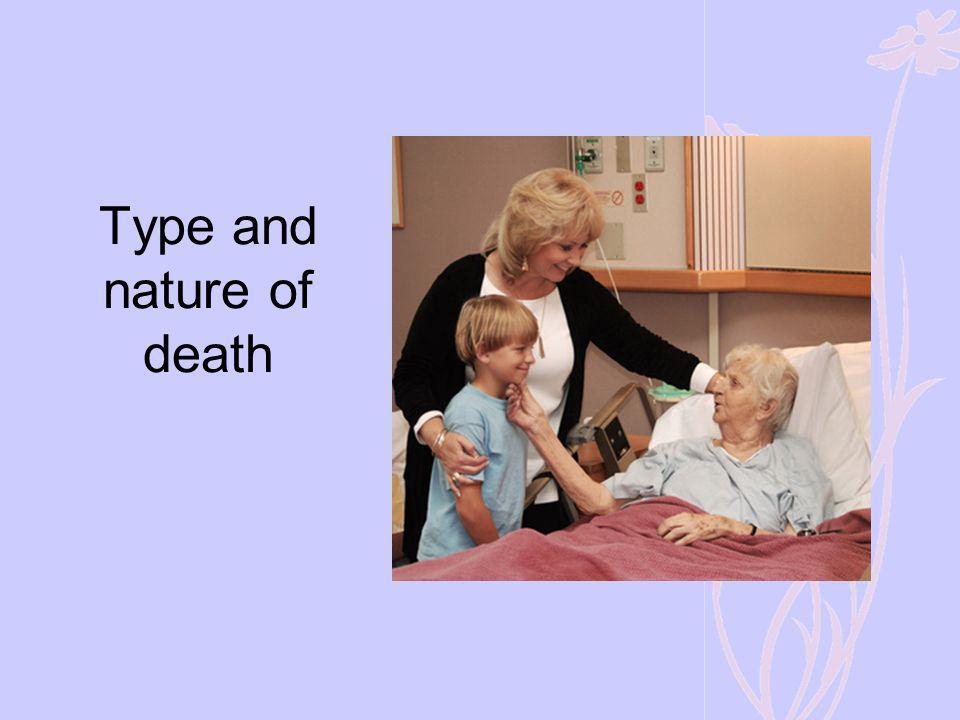 Type and nature of death